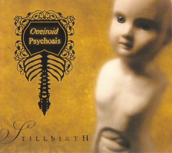 Oneiroid Psychosis - Stillbirth cover of release