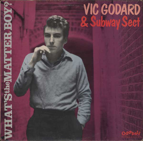 Vic Godard, Subway Sect - What's The Matter Boy? cover of release