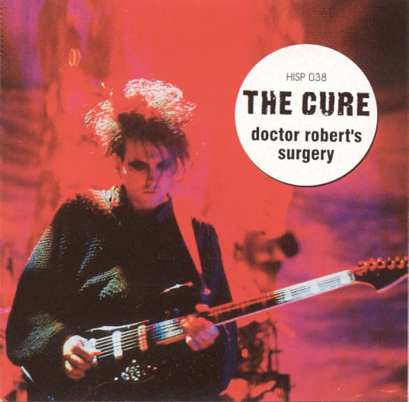 Cure, The - Doctor Robert's Surgery cover of release