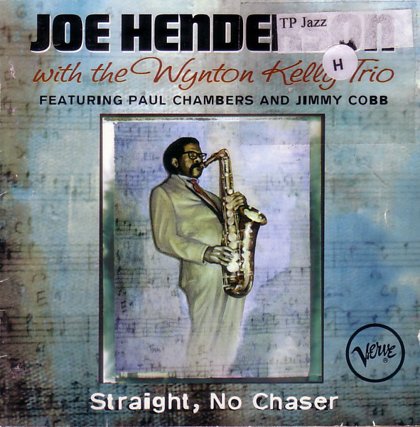 Joe Henderson, Wynton Kelly Trio - Straight, No Chaser cover of release