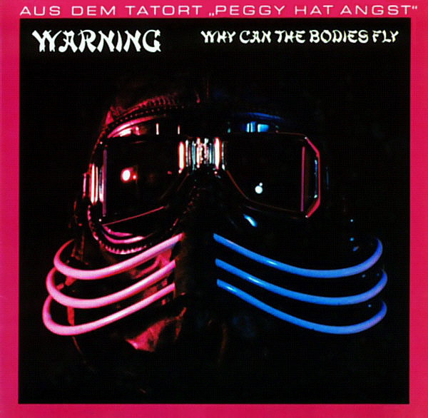 Warning (2) - Why Can The Bodies Fly cover of release
