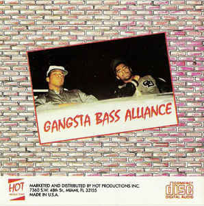 Gangsta Bass Alliance - Work Me Down (To 'Da Draws)