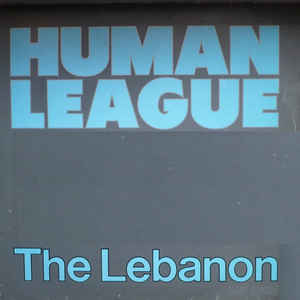 Human League, The - The Lebanon