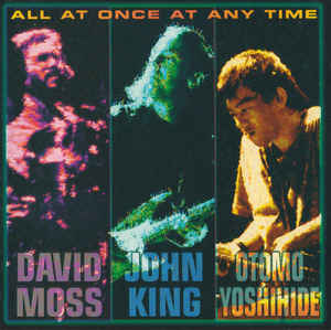 David Moss - All At Once At Any Time