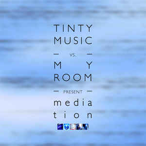 Tinty Music - Mediation