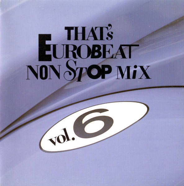 Various - That's Eurobeat Non Stop Mix Vol. 6 cover of release