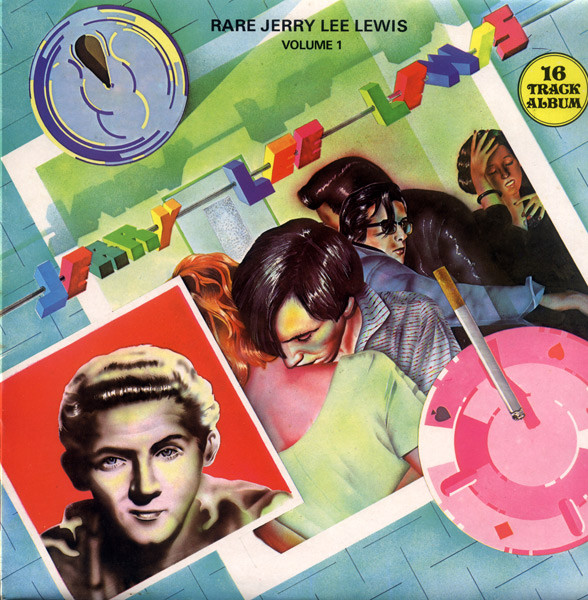 Jerry Lee Lewis - Rare Jerry Lee Lewis Volume 1 cover of release