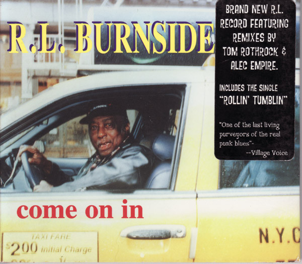 R.L. Burnside - Come On In cover of release