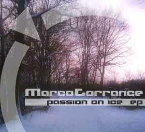 Marco Torrance - Passion On Ice EP
