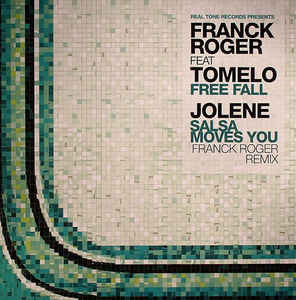 Franck Roger - Free Fall / Salsa Moves You (Franck Roger Remix)